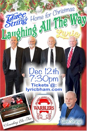 "Three on a String ""Home for Christmas"" at the Lyric!"